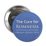 "Obama is the Cure for Romnesia 2.25"" Button"