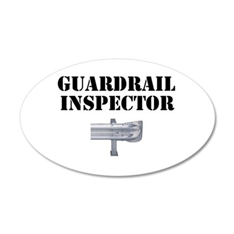 Guardrail Inspector 35x21 Oval Wall Decal