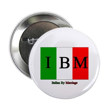 "Italian By Marriage 2.25"" Button (100 pack)"