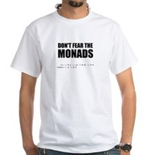 Don't Fear The Monads shirt T-Shirt