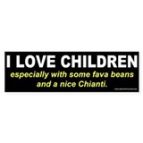 ...And A Nice Chianti Bumper Sticker