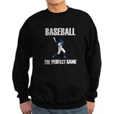 Baseball The Perfect Game Sweatshirt
