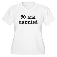 30 and married T-Shirt