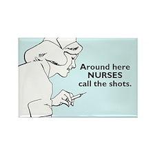 Nurses Call The Shots Rectangle Magnet