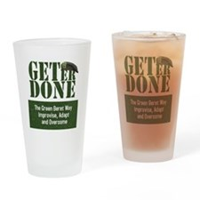 Get Er Done - Improvise, Adapt and Overcome Drinki