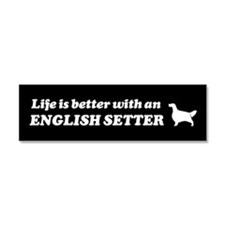 Life is Better with an English Setter Car Magnet