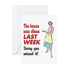 The House Was Clean Greeting Card