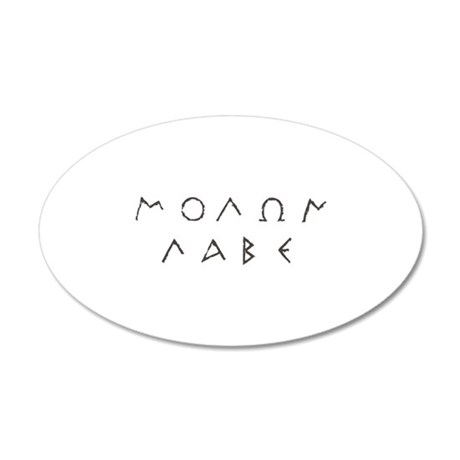 Molon Labe 35x21 Oval Wall Decal