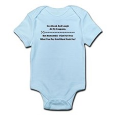 GO AHEAD LAUGH... Infant Bodysuit