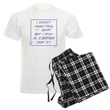 I DIDN'T NEED... Pajamas