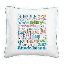 live dream Rhode Island Square Canvas Pillow