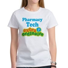 Pharmacy Tech Extraordinaire Tee