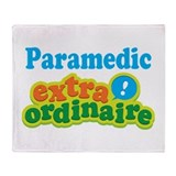 Paramedic Extraordinaire Throw Blanket