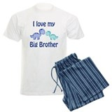 I love my big brother! Pajamas