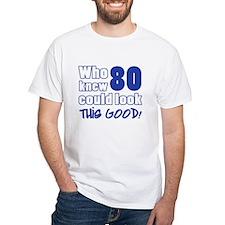 80 Years Old Looks Good Shirt