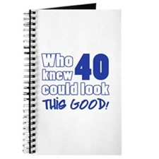 40 Years Old Looks Good Journal