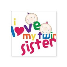 "Twin Sister Square Sticker 3"" x 3"""