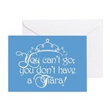 cant-go-tiara_13-5x18.png Greeting Card