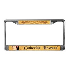 Catherine Howard License Plate Frame