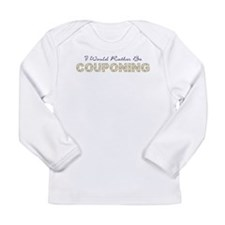 I WOULD RATHER... Long Sleeve Infant T-Shirt