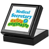 Medical Secretary Extraordinaire Keepsake Box