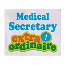 Medical Secretary Extraordinaire Throw Blanket
