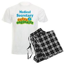 Medical Secretary Extraordinaire Pajamas