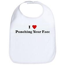 I Love Punching Your Face Bib