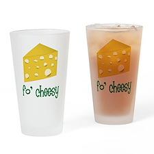 Fo Cheesy Drinking Glass