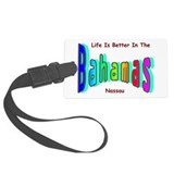 Better In the Bahamas Luggage Tag