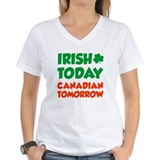 Irish Today Canadian Tomorrow  Shirt