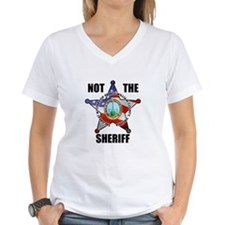 NOT THE SHERIFF Women's V-Neck T-Shirt