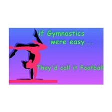 Wall Decal If Gymnastics were easy