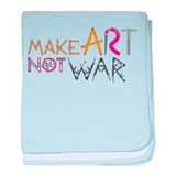 Make Art Not War baby blanket