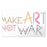 Make Art Not War Decal