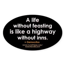 """Democritus Life w/o Feasting"" Decal"