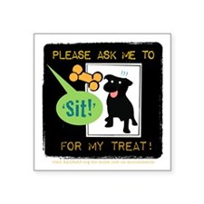 Ask Me To Sit 3x3 Sticker