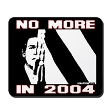 No More in 2004. Mousepad