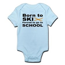 Born to Ski forced to go to school Infant Bodysuit