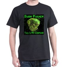 Bush Policy This Is My Costum T-Shirt