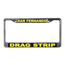 San Fernando Drag License Plate Frame