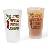 Spicy At 70 Years Old Drinking Glass