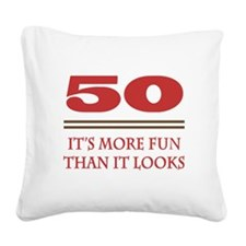50 Is Fun Square Canvas Pillow