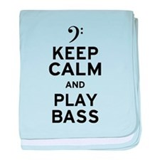 Keep Calm and Play Bass baby blanket