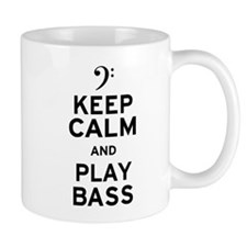 Keep Calm and Play Bass Mug