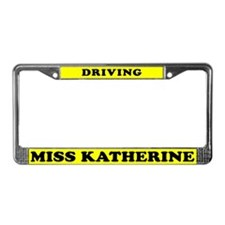 Driving Miss Katherine License Plate Frame