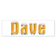 Dave Beer Bumper Bumper Sticker