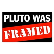 Pluto Was Framed Rectangle Decal