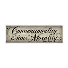 Conventionality Is Not Morality Car Magnet 10 x 3