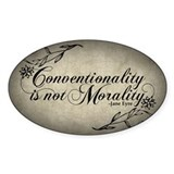 conventionality-is-not-morality_12x18.jpg Decal